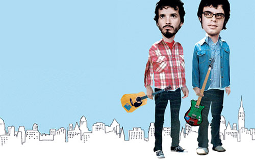 Flight of the Conchords - A hot up and coming comedy duo. Check it out...